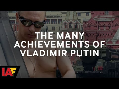 The Many Achievements of Vladimir Putin