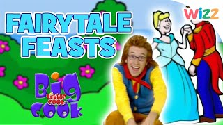 Big Cook Little Cook - Fairy Tale Feasts   60+ Mins!