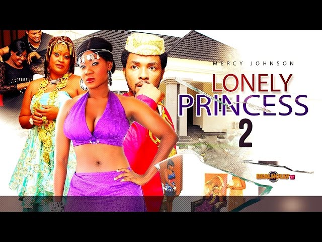 Latest Nigerian Nollywood Movies Lonely Princess 2