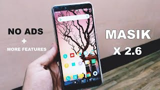 Masik X 2.6 Review On Redmi Note 5 Pro | MIUI 10 More Features + No Ads