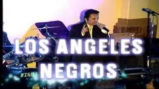 LOS ANGELES NEGROS - A TI