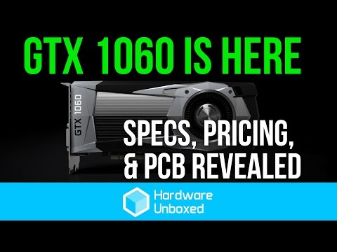 GeForce GTX 1060: Product Overview (PCB Reveal, Pricing & Specs) #1