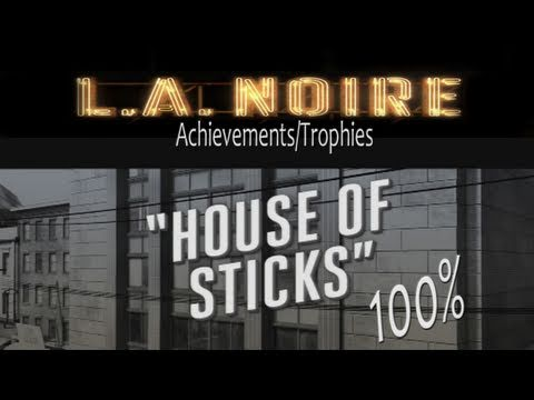 LA Noire Walkthrough 'House of Sticks' (No Spoilers) Guide 100% 