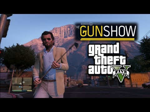 Grand Theft Auto V - The Gun Show