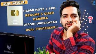 #Ask Ruhez - Redmi Note 8 Pro,Realme 5 Pro Price,Realme 5 Quad Camera Under 10k,Xiaomi Underwear