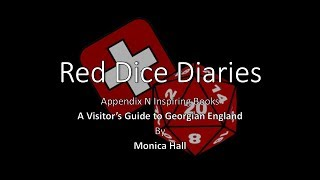 Appendix N - A Visitors Guide to Georgian England
