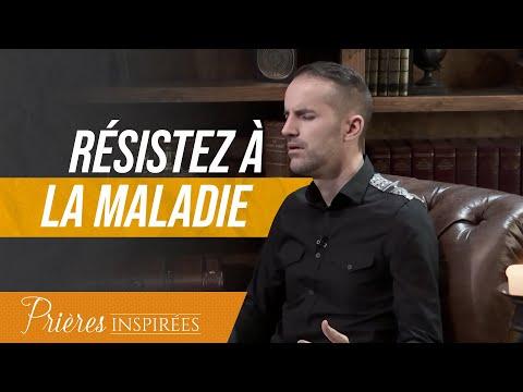 Résistez à la maladie - Prières inspirées - Jérémy Sourdril - REDIFF