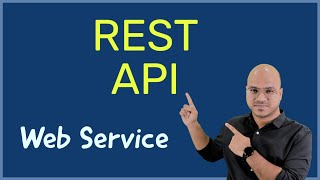What is REST API?   Web Service