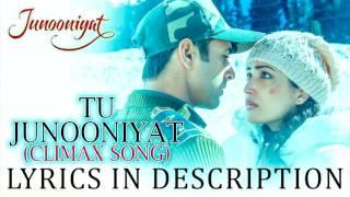 Tu Junooniyat Video Song With Lyrics | Shrey Singhal | Akriti Kakar