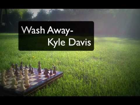 Wash Away - Original Song By Kyle Davis