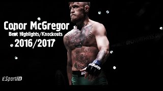 Conor McGregor - Best Collection Highlights/Knockouts 2016/2017 HD