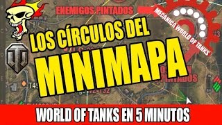 World of Tanks en 5 minutos: Los círculos del minimapa