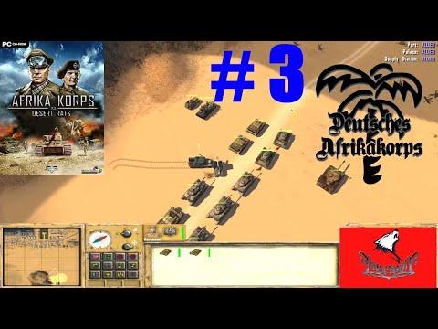 Afrika Korps vs Desert Rats Deutsche Kampagne Mission 3 Gameplay Deutsch # 3