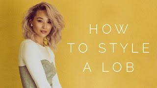 How To Style A Lob - Short Hair Tutorial | Aja Dang