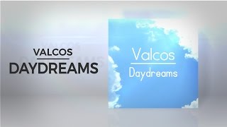 Valcos - Daydreams