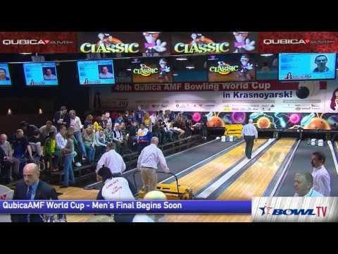 2013 QubicaAMF World Cup - Men s Semifinal and Final
