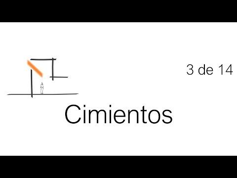 Construcción Paso a Paso: Cimentación. Tutorial 3 de 14