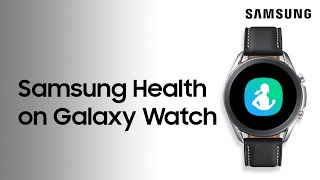 01. Set up and use Samsung Health on your Galaxy Watch to track your activity | Samsung US