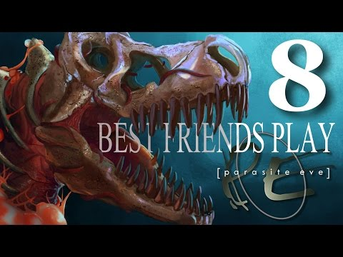 Best Friends Play Parasite Eve (Part 8)