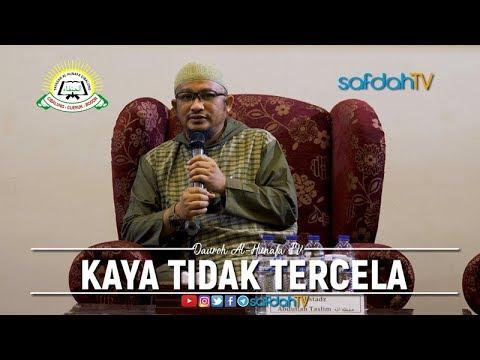 Daurah Al Hunafa IV Sesi 05: Kaya Tidak Tercela - Ustadz Abdullah Taslim, MA