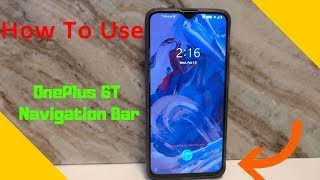 OnePlus 6T Navigation Bar - How To Use