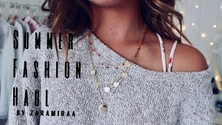 SUMMER FASHION HAUL ▹ Zaramiraa ♡
