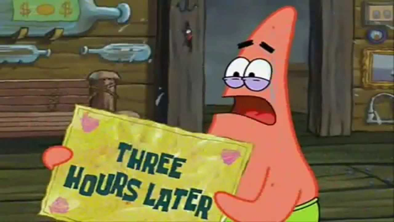 Few Hours Later Spongebob Three Hours Later Spongebob