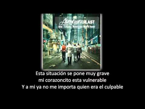 Aventura - La Curita (lyric - Letra) video