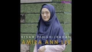Download Lagu Kisah Penghijrahan Amira Lee Gratis STAFABAND