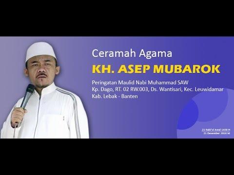 [Full] Ceramah Sunda KH. ASEP MUBAROK - PERINGATAN MAULID NABI MUHAMMAD SAW 1438 H