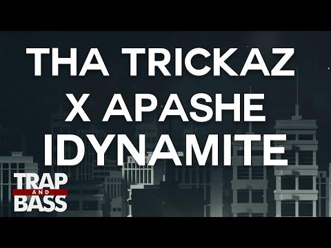 Tha Trickaz x Apashe - iDynamite [PREMIERE] [FREE DL]