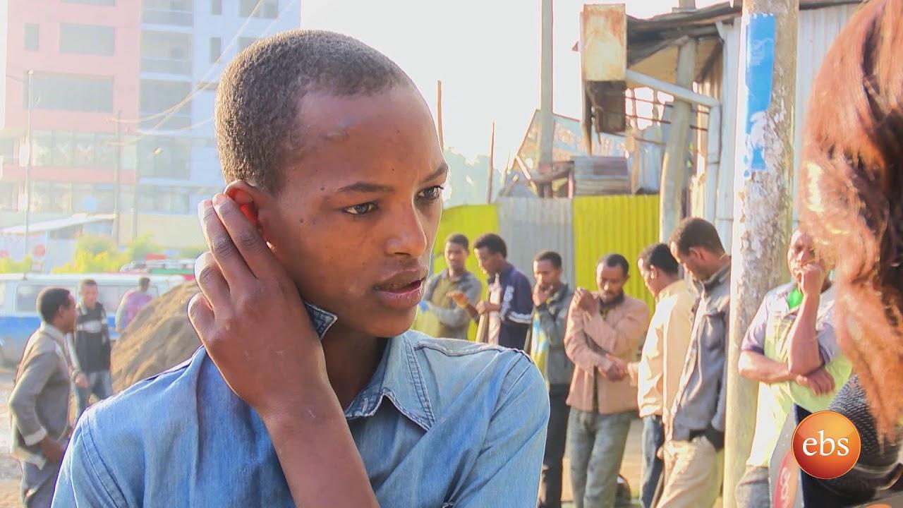 Semonun Addis ሰሞኑን አዲስ: Addis Abeba and Migration - ፍልሰት ወደ አዲስ አበባ