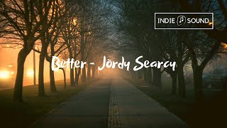 Better - Jordy Searcy | With Lyrics ⇓🔽