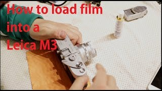 How to load film into a leica m3