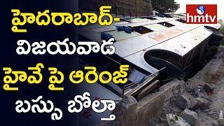 Hyderabad - Vijayawada Orange Bus Roll Over At Kothagudem  | hmtv