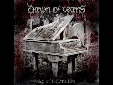 Dawn Of Tears - A Cursed Heritage