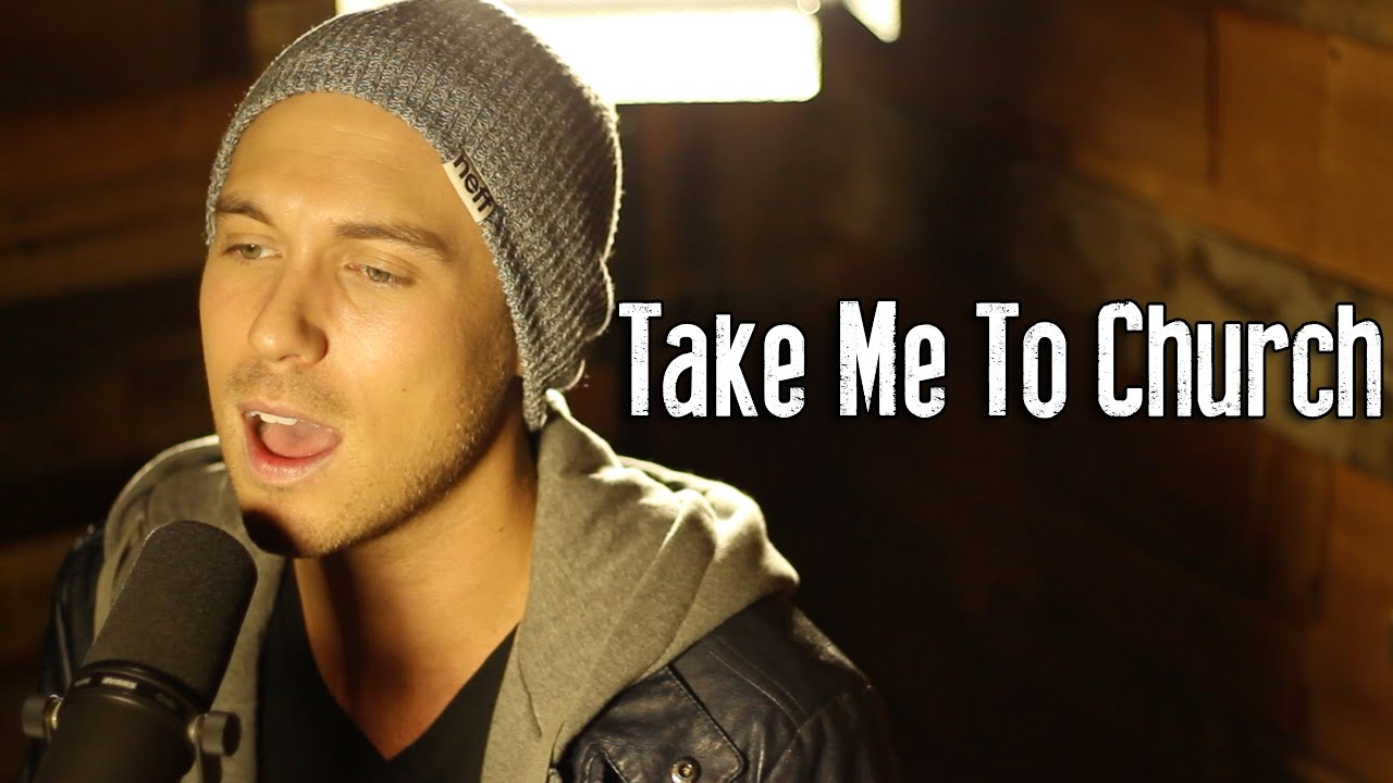 Take me to church hozier cover youtube