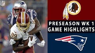 Redskins vs. Patriots Highlights | NFL 2018 Preseason Week 1