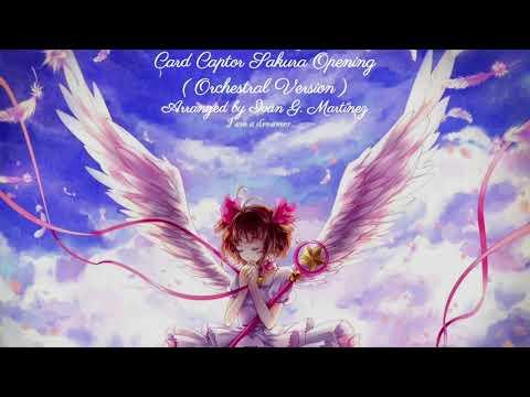 CardCaptor Sakura Opening - Catch You Catch Me - Orchestral Version