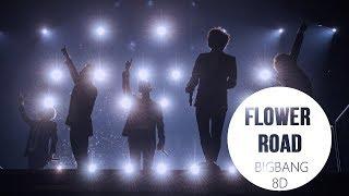 download musica BIGBANG - FLOWER ROAD 꽃길 8D USE HEADPHONES 🎧