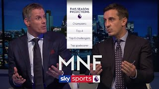 Jamie Carragher & Gary Neville make their 2019/20 Premier League predictions! | MNF