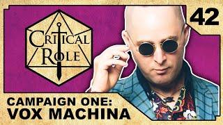 Dangerous Dealings | Critical Role RPG Show Episode 42
