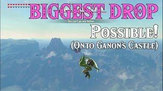 BIGGEST DROP possible! onto Ganon's Castle ..SS Link in Zelda Breath of the Wild (Spoilers)