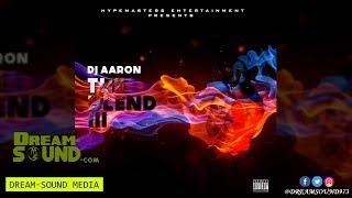 DJ Aaron - The Blend III (Hip-Hop, Afro Beat, Moombah, Tropical House Mixtape)
