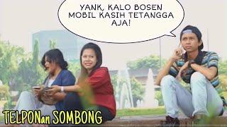 TELPONAN SOMBONG DISAMPING ORANG | Prank Indonesia