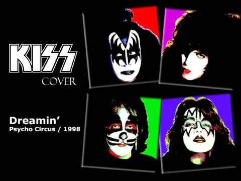 Kiss - Dreamin