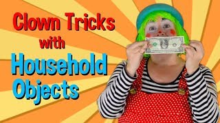 Clown Tricks with Household Objects by Dilly D'Alally