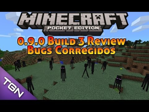 Minecraft Pocket Edition 0.9.0 Build 3•Review Bugs Corregidos