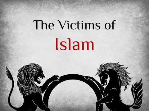 The Victims of Islam