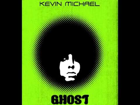 Kevin Michael - Ghost